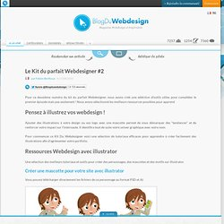 Le Kit du parfait Webdesigner #2 - Blog Du Webdesign Magazine