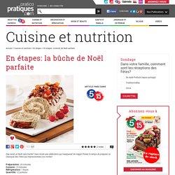 En étapes: la bûche de Noël parfaite - En étapes - Cuisine et nutrition