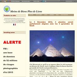 Le 3 Décembre 2012, 3 planètes seront parfaitement alignées avec les 3 pyramides de Gizeh