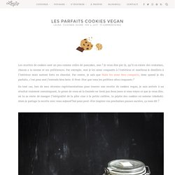 Les parfaits cookies vegan