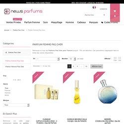 Parfum Femme Pas Cher : Parfums Féminins en Promo jusqu'à - 70 %