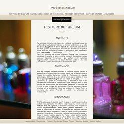 Parfums et Senteurs : Histoire du parfum