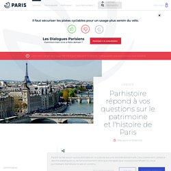 PARHISTOIRE : service en ligne de Q/R sur le patrimoine et l'histoire de Paris : lieux, monuments, événements et personnages.