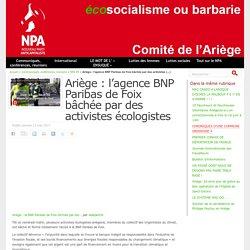 Ariège : l'agence BNP Paribas de Foix bâchée par des activistes écologistes