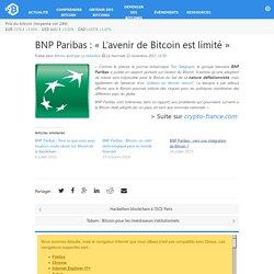 BNP Paribas : «L'avenir de Bitcoin est limité»