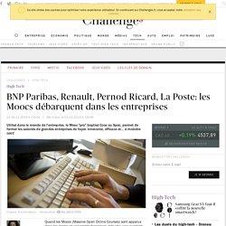 BNP Paribas, Renault, Pernod Ricard, La Poste: les Moocs débarquent dans les entreprises- 4 novembre 2014