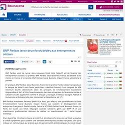 BNP Paribas lance deux fonds dédiés aux entrepreneurs sociaux