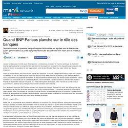 Quand BNP Paribas planche sur le rôle des banques