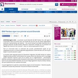 BNP Paribas signe son premier accord Diversité