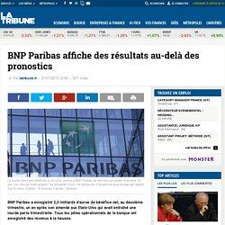 BNP Paribas affiche des résultats au-delà des pronostics