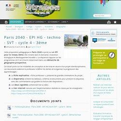 Paris 2040 - EPI HG - techno - SVT - cycle 4 - 3ème