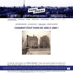 Paris avant : les années 1900 à 1960