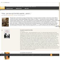""""""" Paris... par ceux qui l'ont fait, arpenté,....aimé !!..."""" - Liste de 52 livres"""