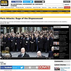 Paris Attacks: Rage of the Dispossessed