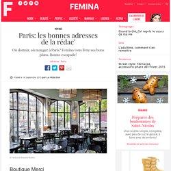 Paris: les bonnes adresses de la rédac'