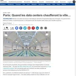 Paris: Quand les data centers chaufferont la ville…
