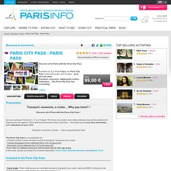 Paris City Pass - Paris Pass - Paris Tourist Office