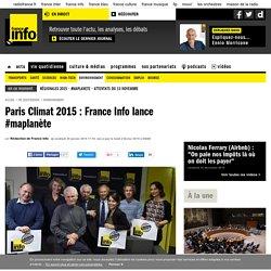 Paris Climat 2015 : France Info lance #maplanète