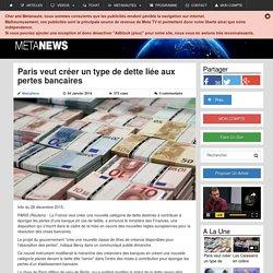 Paris veut créer un type de dette liée aux pertes bancaires