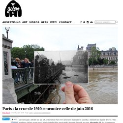 Paris : la crue de 1910 rencontre celle de juin 2016