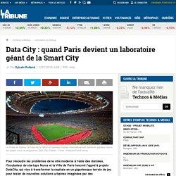 Data City : quand Paris devient un laboratoire géant de la Smart City
