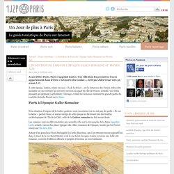 Paris de l'époque Gallo-Romaine au Moyen Âge