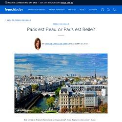 Paris est Beau or Paris est Belle?