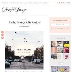 Paris, France City Guide – Design*Sponge