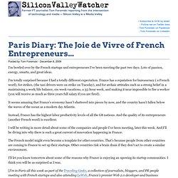 Paris Diary: The Joie de Vivre of French Entrepreneurs...