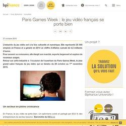 Paris Games Week : le jeu vidéo français se porte bien
