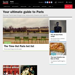 Things To do in Paris including Paris Attractions, Restaurants,