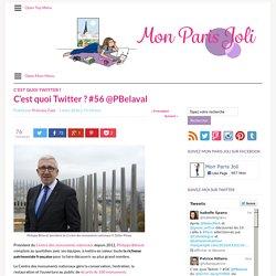 Mon Paris JoliC'est quoi Twitter ? #56 @PBelaval - Mon Paris Joli