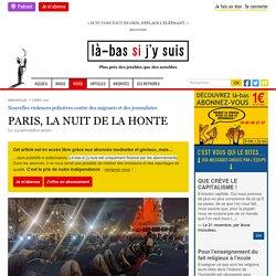 24 nov. 2020 PARIS, LA NUIT DE LA HONTE