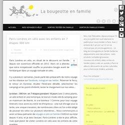 Paris londres en vélo avec des enfants