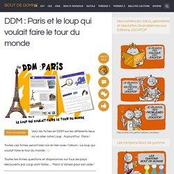 DDM : Paris et le loup qui voulait faire le tour du monde