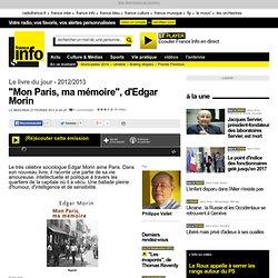 """""""Mon Paris, ma mémoire"""" -Franceinfo"""
