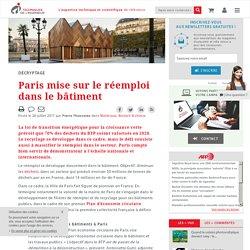 Paris mise sur le réemploi dans le bâtiment