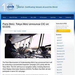 Paris MoU, Tokyo MoU announce CIC on ECDIS