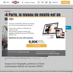 «A Paris, le niveau de mixité est de loin le plus élevé»