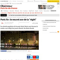 "Paris Xe : le nouvel axe de la ""night"""