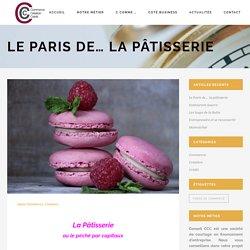 Le Paris de la patisserie etude sur l'activite de la patisserie