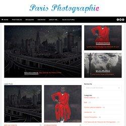 A la découverte des expositions photographiques à Paris