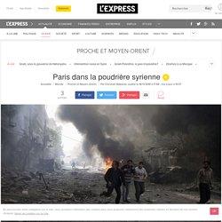Paris dans la poudrière syrienne