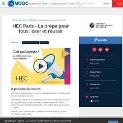 HEC Paris - La prépa pour tous : oser et réussir