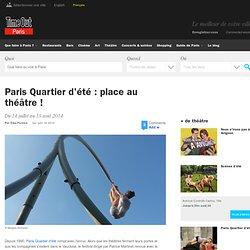 Paris quartier d'été : place au théâtre !
