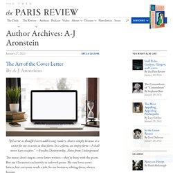 The Paris Review A-J Aronstein, Author at The Paris Review