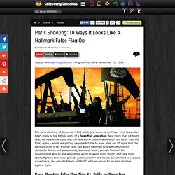 Paris Shooting: 10 Ways It Looks Like A Hallmark False Flag Op
