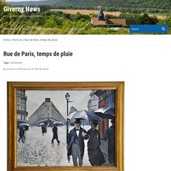 Rue de Paris, temps de pluie - Giverny News