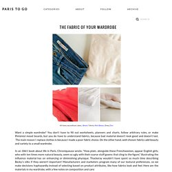 Paris To Go: The Fabric of Your Wardrobe