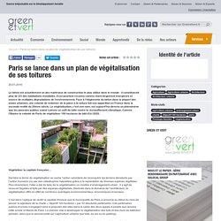 Paris se lance dans un plan de végétalisation de ses toitures